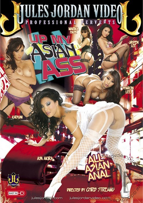 Up My Asian Ass – Jules Jordan