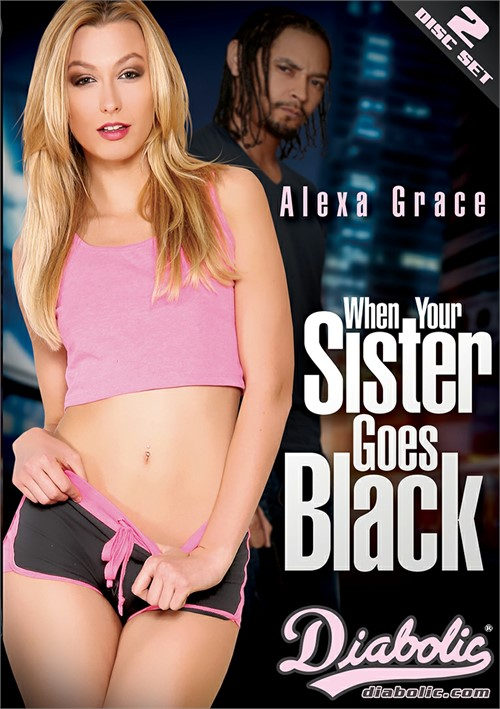 When Your Sister Goes Black – Diabolic Video