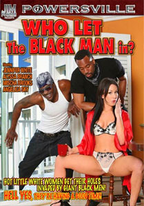 Who Let The Black Man In? – Powersville