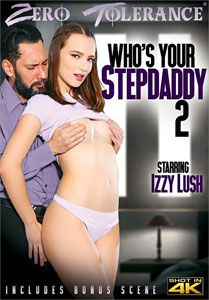 Who's Your Stepdaddy #2 – Zero Tolerance