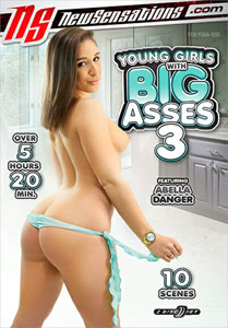 Young Girls With Big Asses #3 – New Sensations