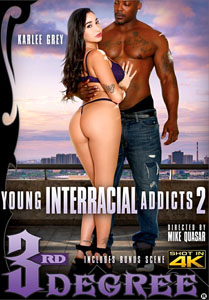 Young Interracial Addicts #2 – Third Degree