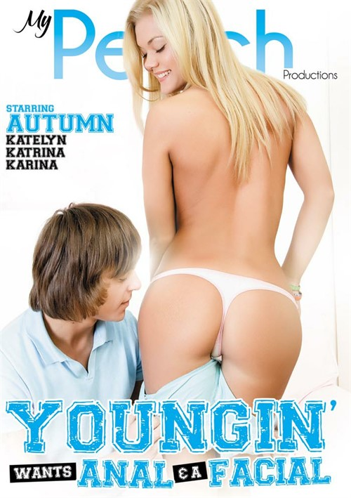 Youngin' Wants Anal & A Facial – My Peach Productions