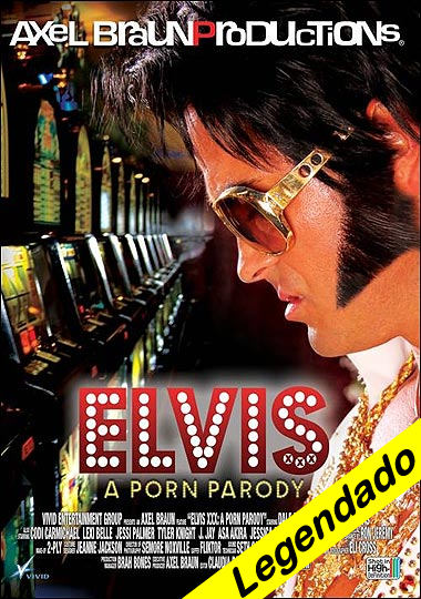 Elvis XXX – Axel Braun Productions